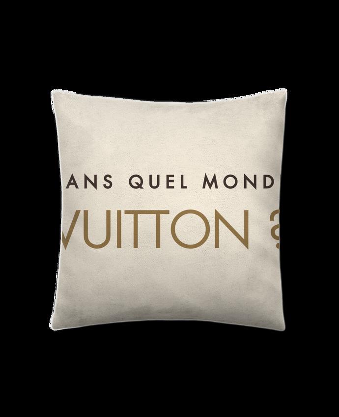 Coussin Toucher Peau de Pêche 41 x 41 cm Dans quel monde Vuitton ? par tunetoo