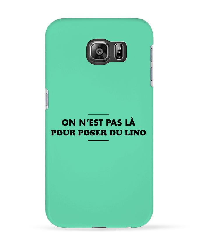 Coque 3D Samsung Galaxy S6 On n
