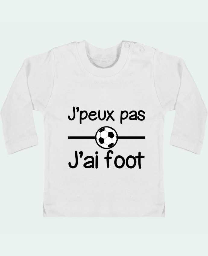 T-shirt Bébé Manches Longues Boutons Pression J'peux pas j'ai foot , football manches longues du designer Benichan