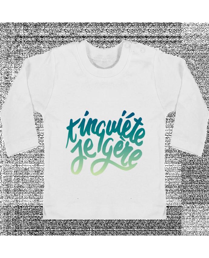 T-shirt bébé T'inquiète je gère manches longues du designer Promis