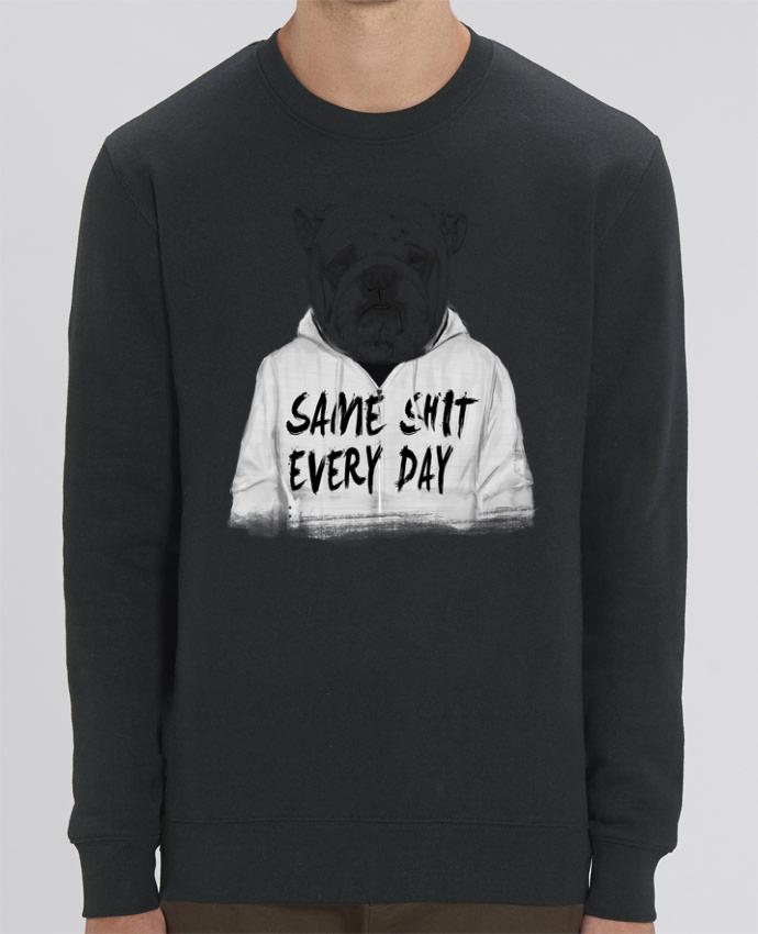 Sweat-shirt Same shit every day Par Balàzs Solti