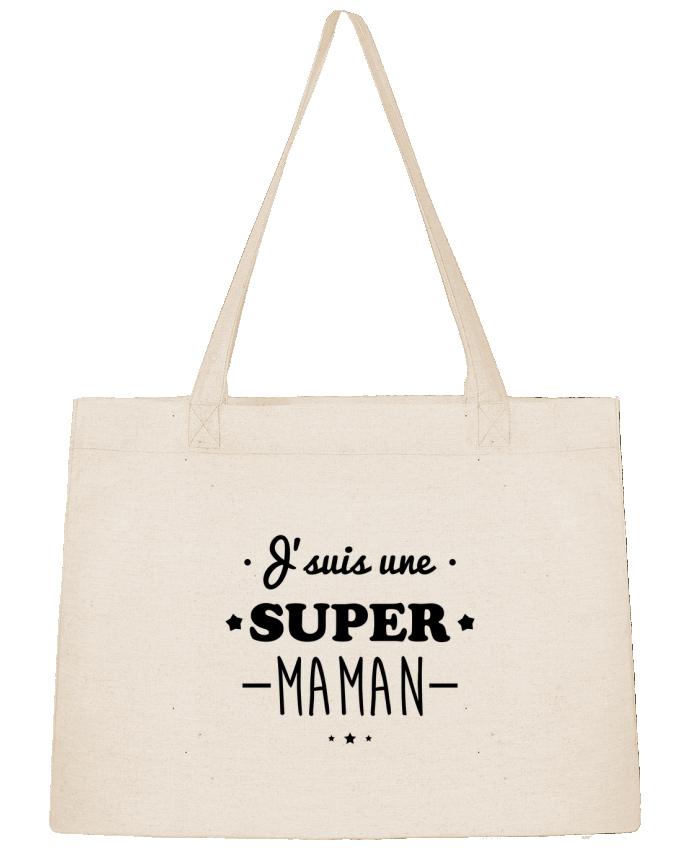 Sac Cabas Shopping Stanley Stella J'suis une super maman, cadeau fête des mères par Benichan