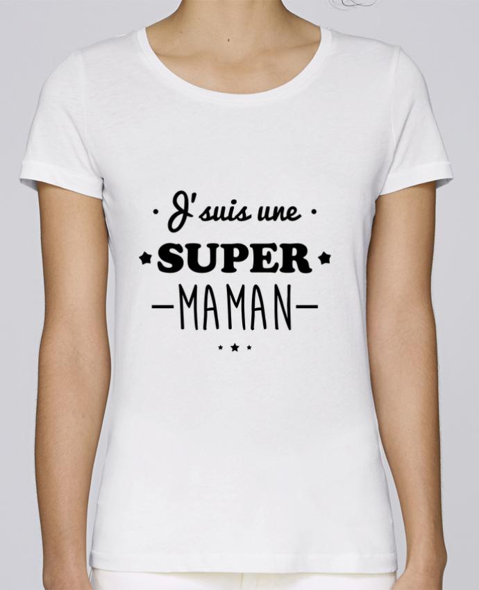 T-shirt Femme Stella Loves J'suis une super maman, cadeau fête des mères par Benichan