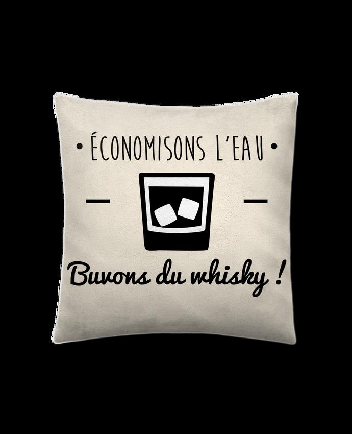 Coussin Toucher Peau de Pêche 41 x 41 cm Economisons l'eau, buvons du whisky, humour,dicton par Benichan