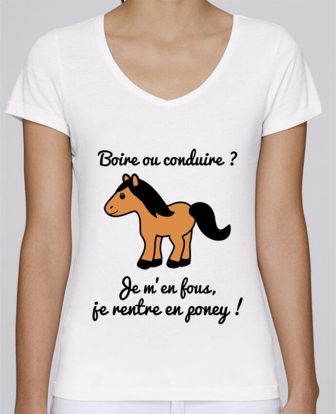 T-shirt Femme Col V Stella Chooses Boire ou conduire, je m'en fous je rentre en poney, humour, alco