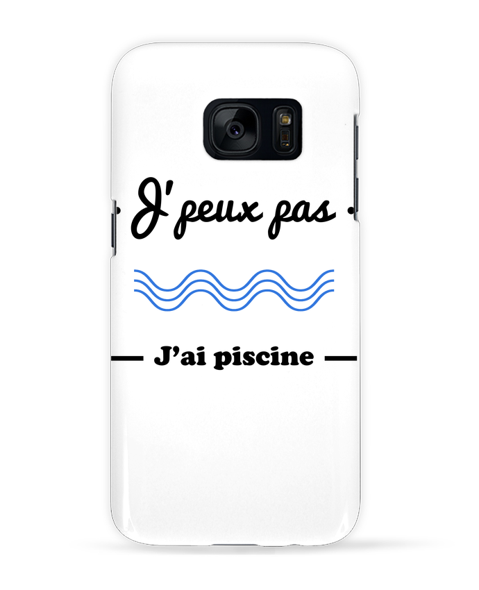 Coque 3D Samsung Galaxy S7 J'peux pas j'ai piscine, je peux pas par Benichan