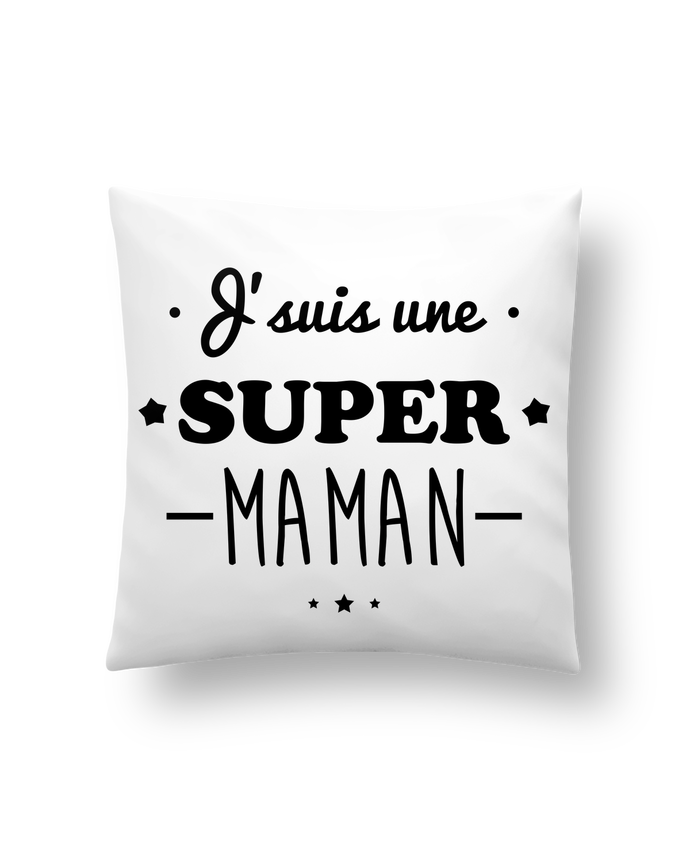 Coussin Synthétique Doux 41 x 41 cm J'suis une super maman, cadeau fête des mères par Benichan