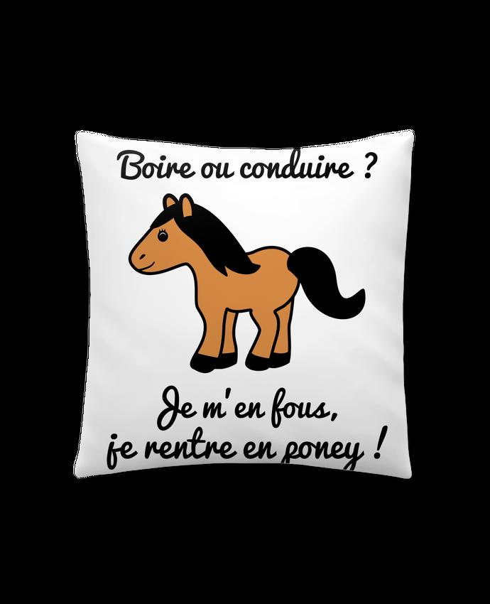 Coussin Synthétique Doux 41 x 41 cm Boire ou conduire, je m'en fous je rentre en poney, humour, alcool, drôle par Benichan