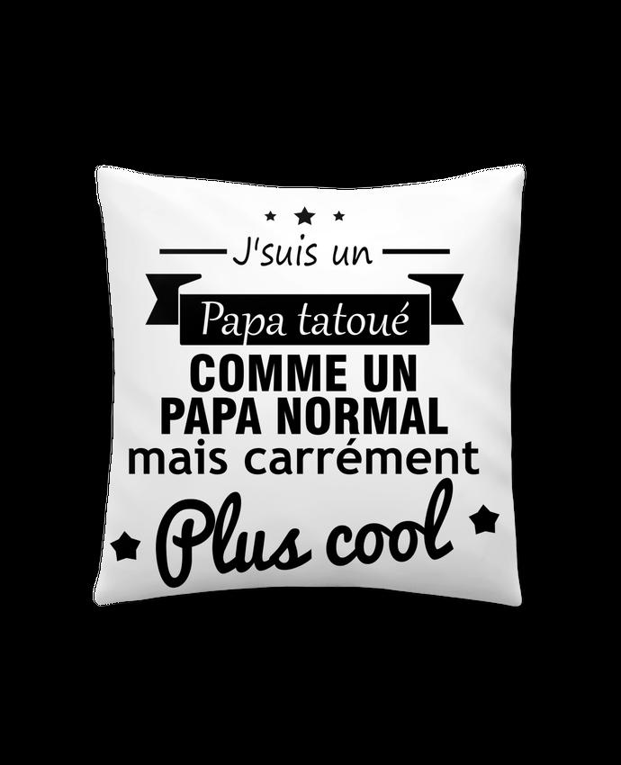 Coussin Synthétique Doux 41 x 41 cm Papa tatoué , cadeau père , tatouage par Benichan