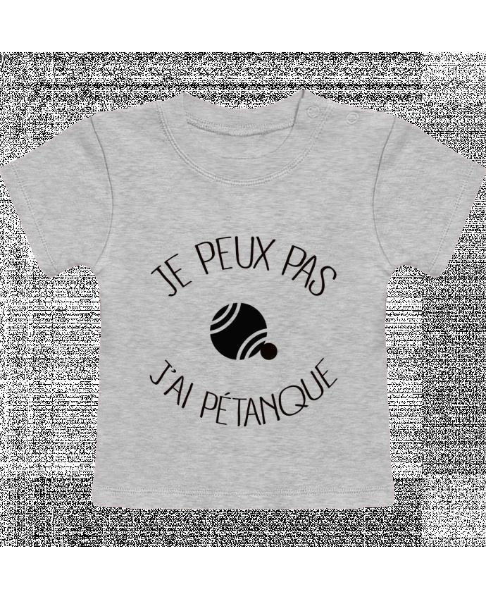 T-Shirt Bébé Manches Courtes Je peux pas j'ai Pétanque manches courtes du designer Freeyourshirt.com