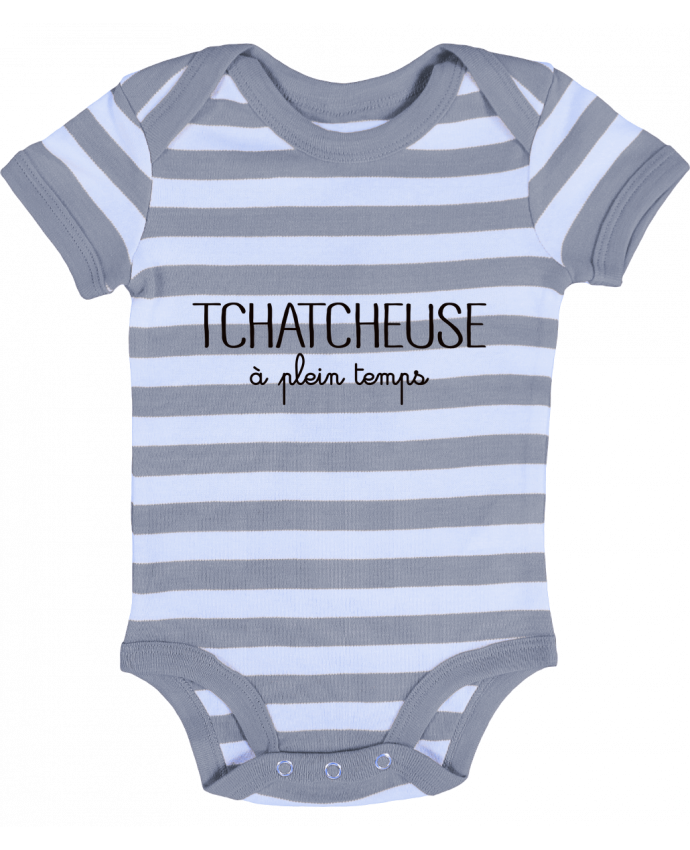 Body Bébé à Rayures Tchatcheuse à plein temps - Freeyourshirt.com