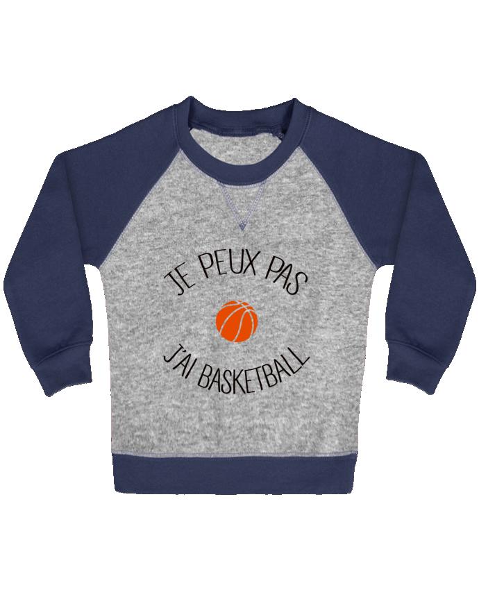 Sweat Shirt Bébé Col Rond Manches Raglan Contrastées je peux pas j'ai Basketball par Freeyourshirt.com