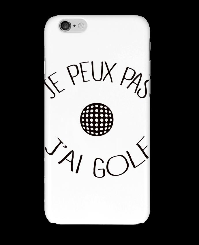 Coque 3D Iphone 6 Je peux pas j'ai golf par Freeyourshirt.com