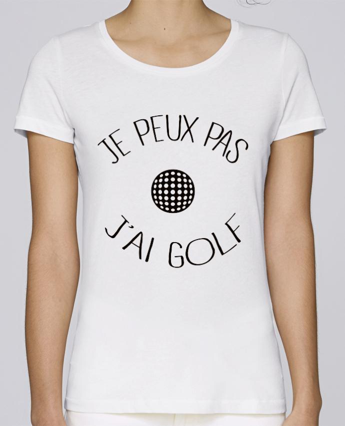 T-shirt Femme Stella Loves Je peux pas j'ai golf par Freeyourshirt.com