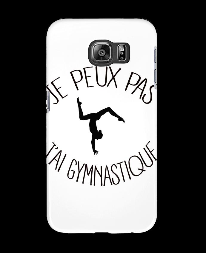Coque 3D Samsung Galaxy S6 Je peux pas j'ai gymnastique - Freeyourshirt.com