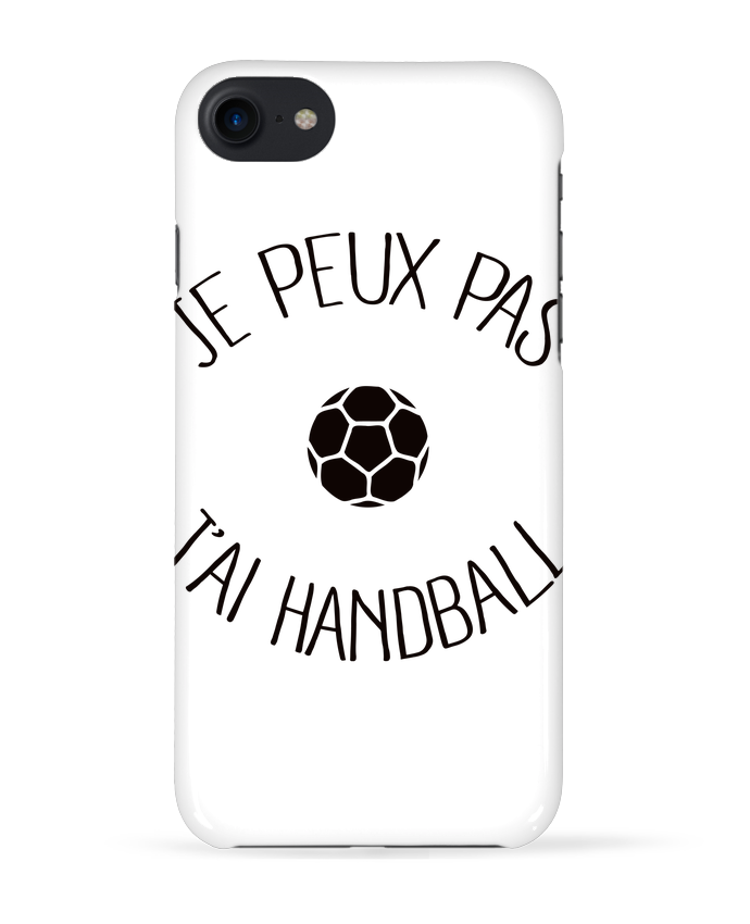 COQUE 3D Iphone 7 Je peux pas j'ai Handball de Freeyourshirt.com