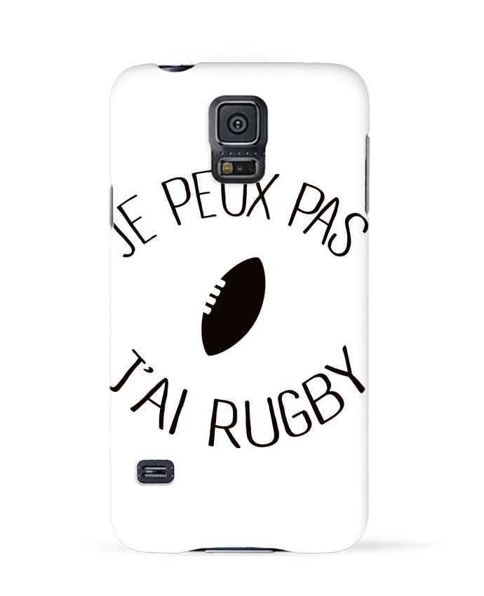 Coque 3D Samsung Galaxy S5 Je peux pas j'ai rugby par Freeyourshirt.com