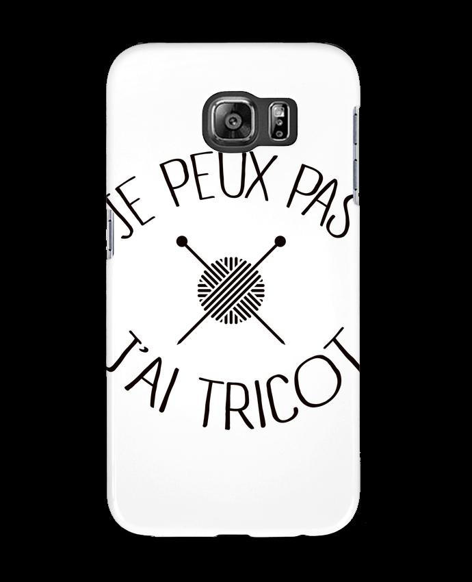 Coque 3D Samsung Galaxy S6 Je peux pas j'ai tricot - Freeyourshirt.com