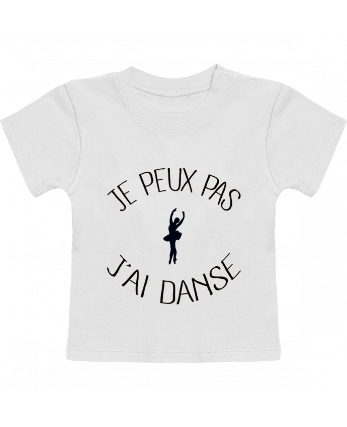 T-shirt bébé Je peux pas j'ai Danse manches courtes du designer Freeyourshirt.com