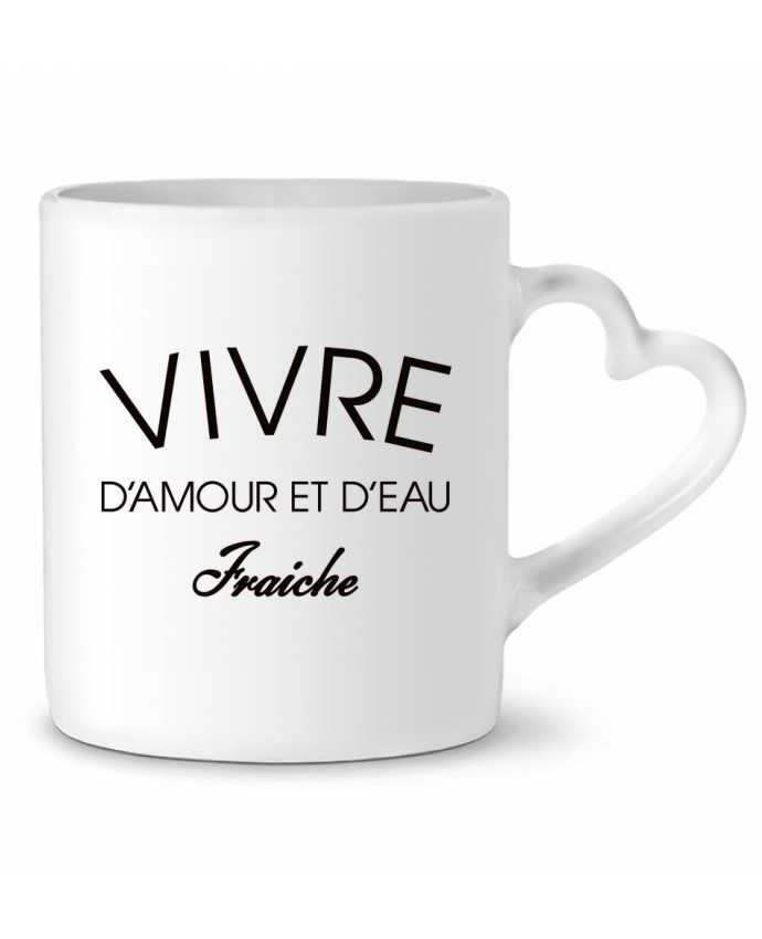 Mug Coeur Vivre d'amour et d'eau fraîche par Freeyourshirt.com