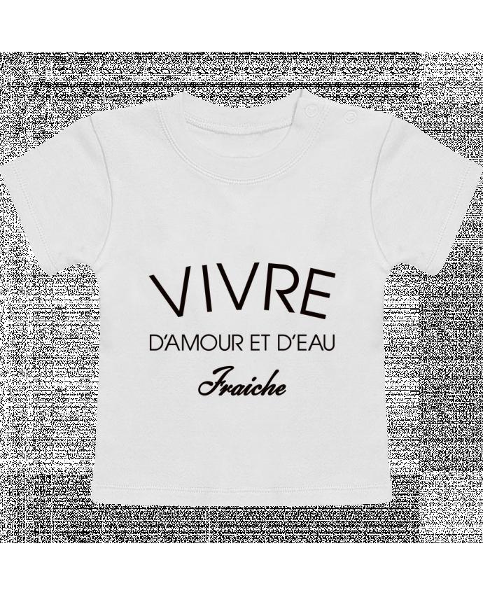 T-Shirt Bébé Manches Courtes Vivre d'amour et d'eau fraîche manches courtes du designer Freeyourshirt.com
