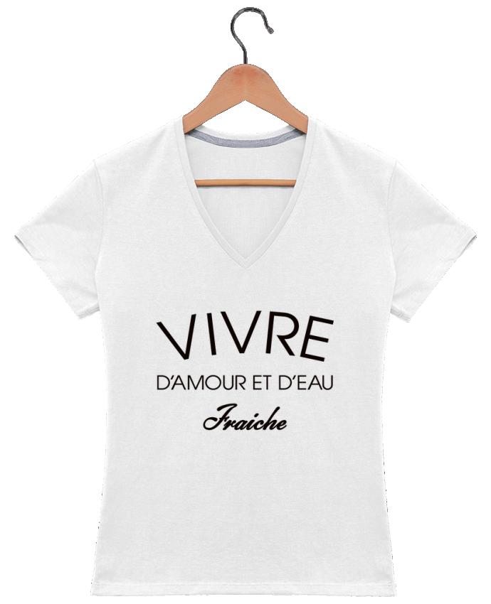 T-shirt Col V Femme 180 gr Vivre d'amour et d'eau fraîche par Freeyourshirt.com