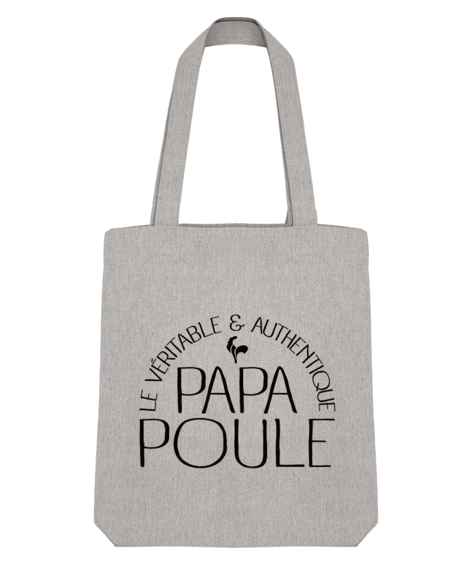 Tote Bag Stanley Stella Papa Poule par Freeyourshirt.com