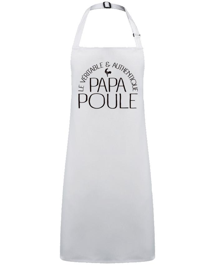 Tablier Sans Poche Papa Poule par  Freeyourshirt.com