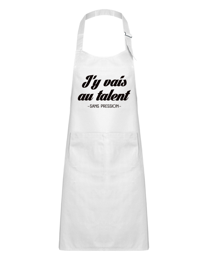 Tablier Enfant avec Poche J'y vais au talent.. Sans pression par Freeyourshirt.com