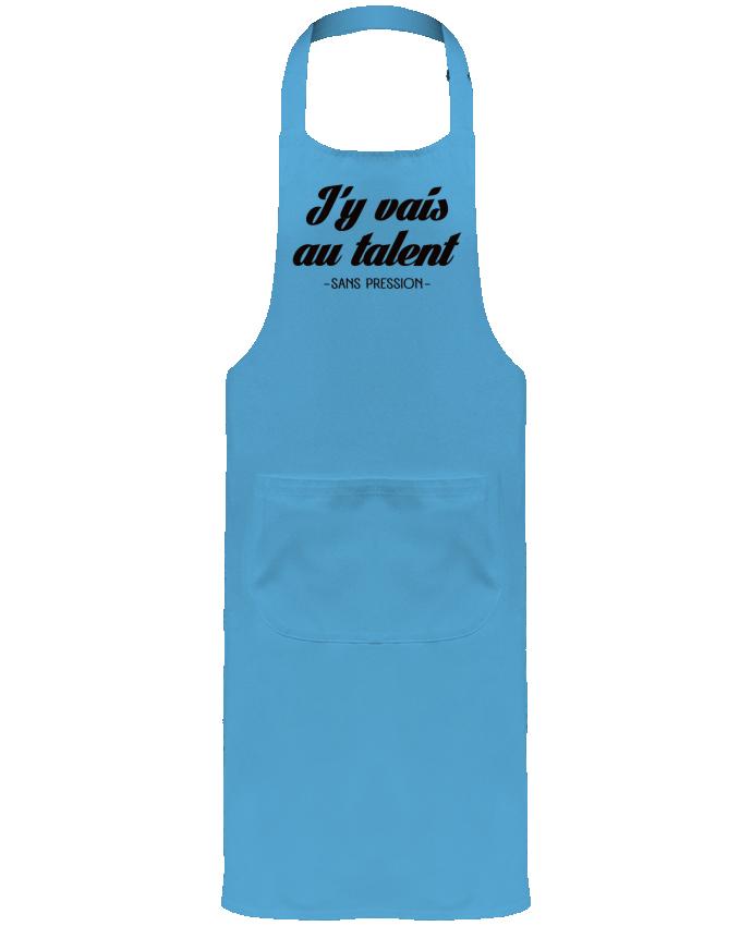 Tablier avec poches J'y vais au talent.. Sans pression par Freeyourshirt.com