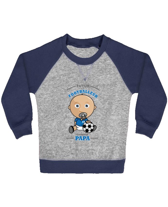 Sweat Shirt Bébé Col Rond Manches Raglan Contrastées Futur Footballeur comme papa par GraphiCK-Kids
