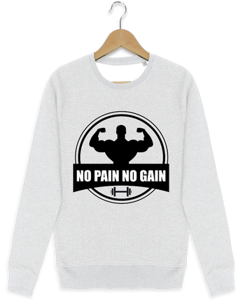 Sweat-shirt Stanley stella modèle seeks No pain no gain Muscu Musculation par Benichan
