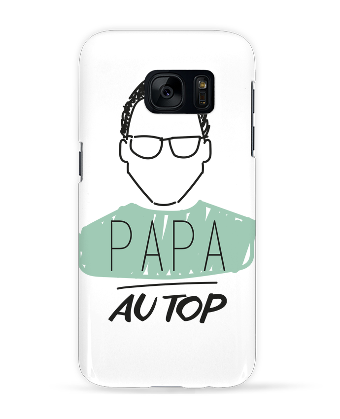 Coque 3D Samsung Galaxy S7 DAD ON TOP / PAPA AU TOP par IDÉ