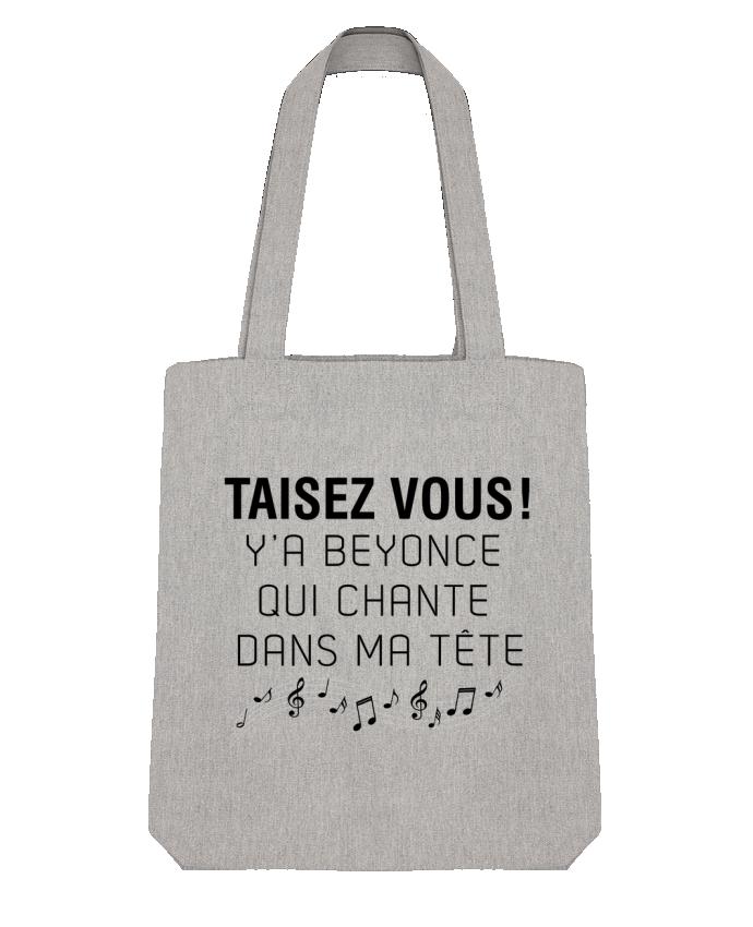 Tote Bag Stanley Stella Y'a Beyonce qui chante dans ma tête par tunetoo