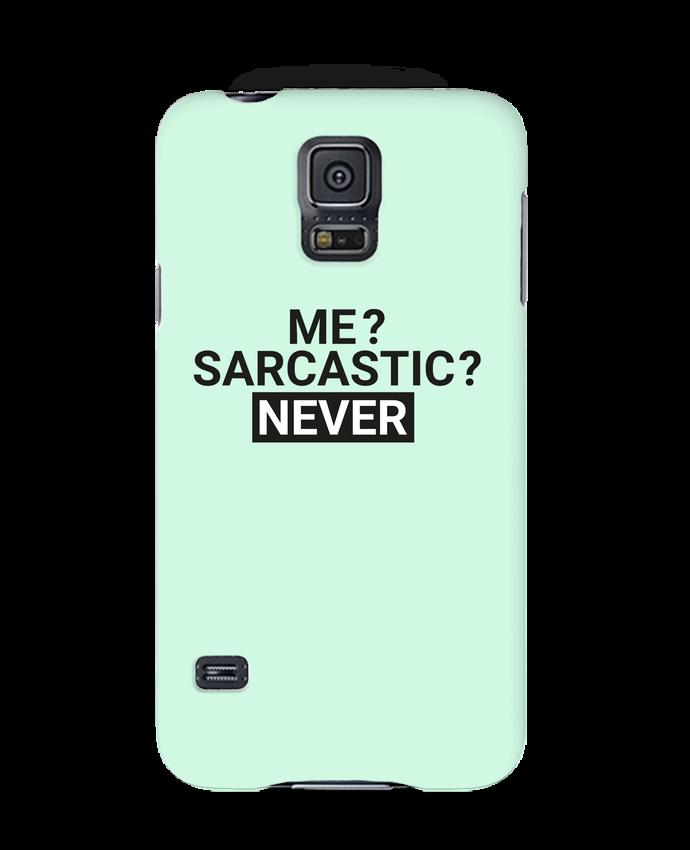 Coque 3D Samsung Galaxy S5 Me sarcastic ? Never par tunetoo