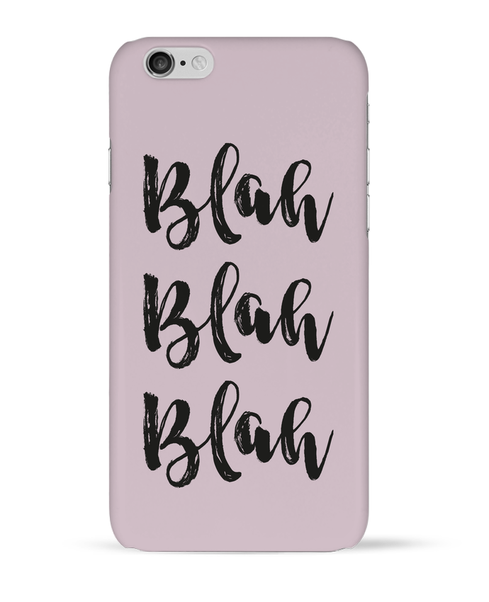 Coque 3D Iphone 6 Blah Blah Blah ! par tunetoo