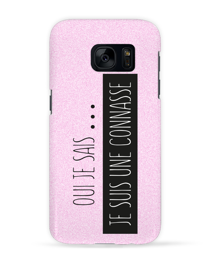 Coque 3D Samsung Galaxy S7 Ouais je sais, je suis une connasse ! par tunetoo