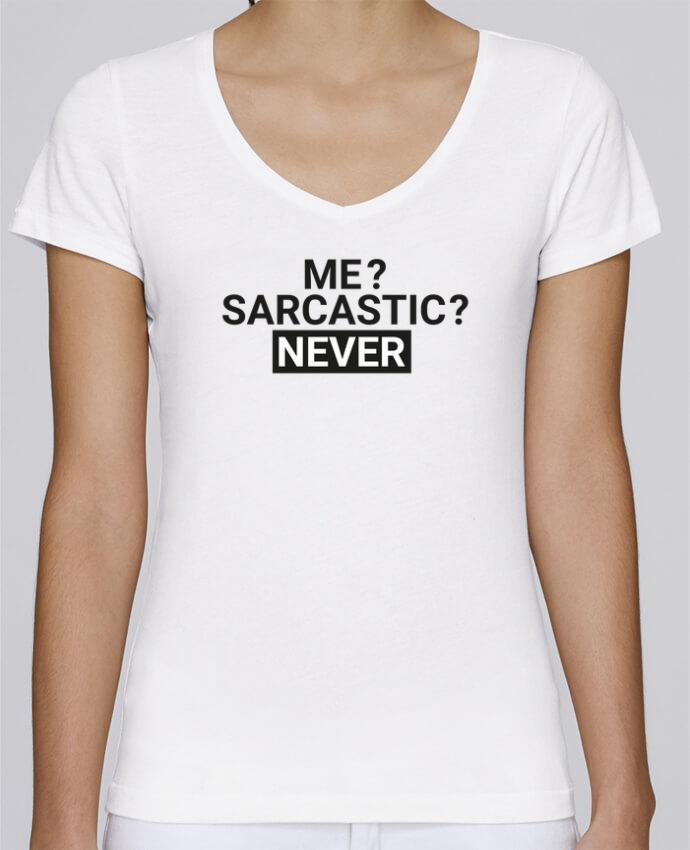 T-shirt Femme Col V Stella Chooses Me sarcastic ? Never par tunetoo