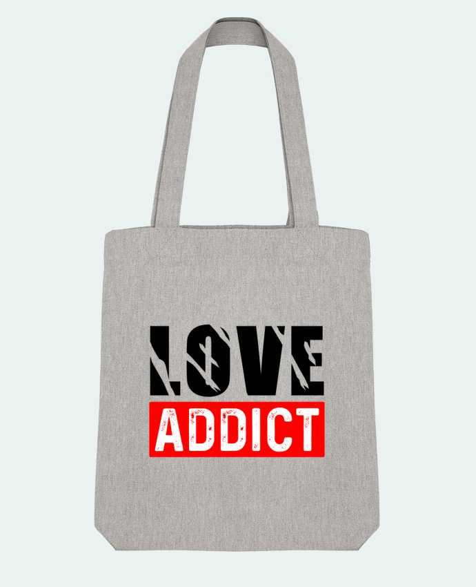 Tote Bag Stanley Stella Love Addict par sole-tshirt