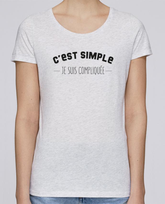 T-shirt Femme Stella Loves C'est simple, je suis compliquée par tunetoo