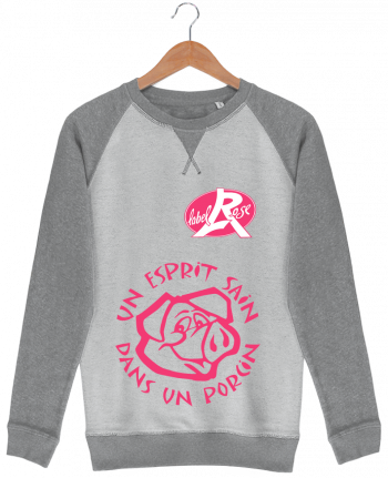 Sweat French Terry un esprit sain dans un  porcin par labelRose