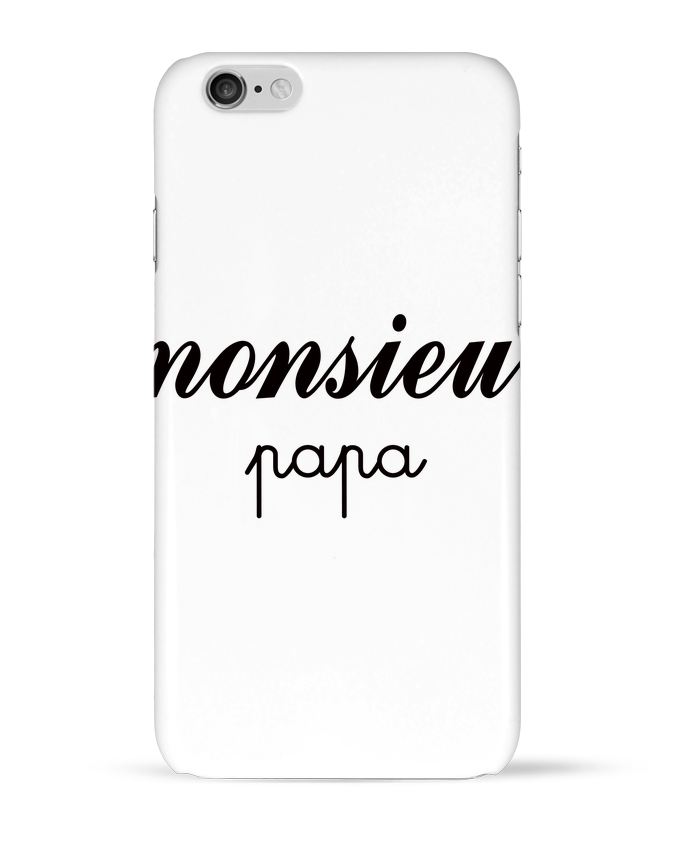 Coque 3D Iphone 6 Monsieur Papa par Freeyourshirt.com