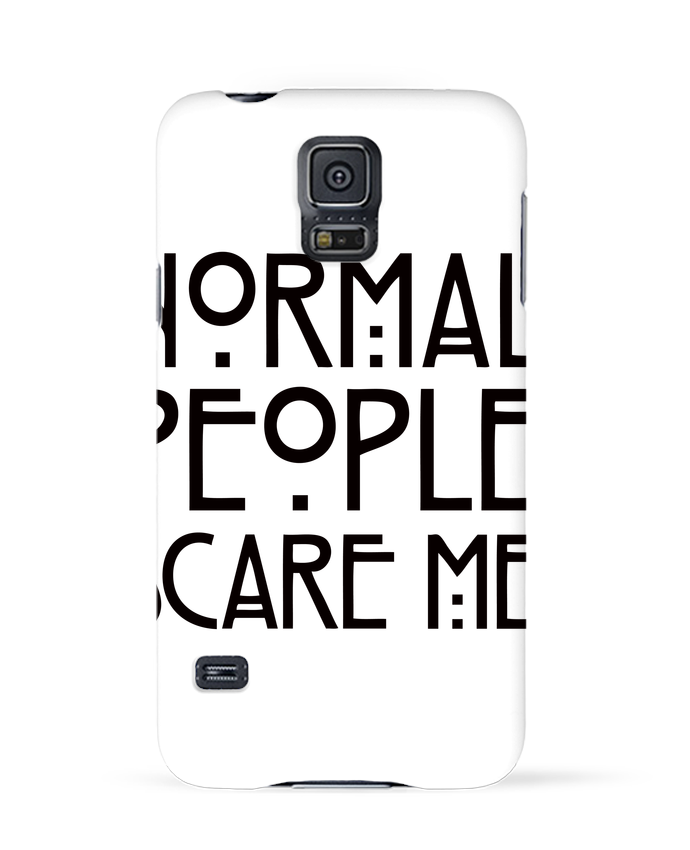 Coque 3D Samsung Galaxy S5 Normal People Scare Me par Freeyourshirt.com