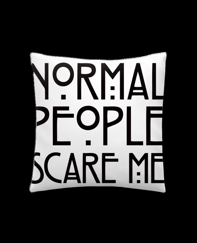 Coussin Synthétique Doux 41 x 41 cm Normal People Scare Me par Freeyourshirt.com