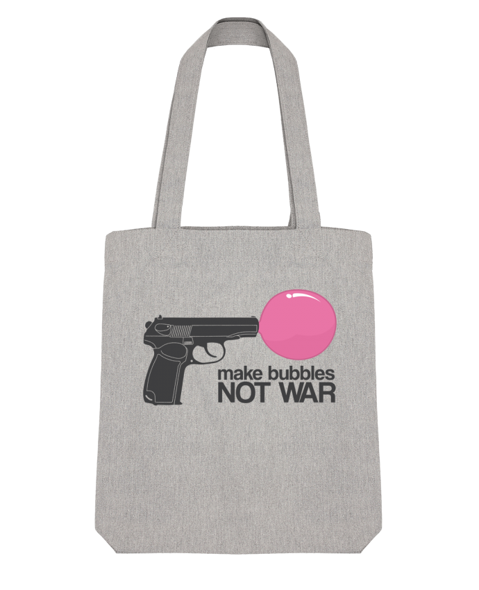 Tote Bag Stanley Stella Make bubbles NOT WAR par justsayin