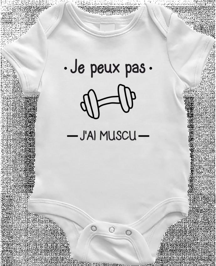 Body Bébé Je peux pas j'ai muscu, musculation par Benichan
