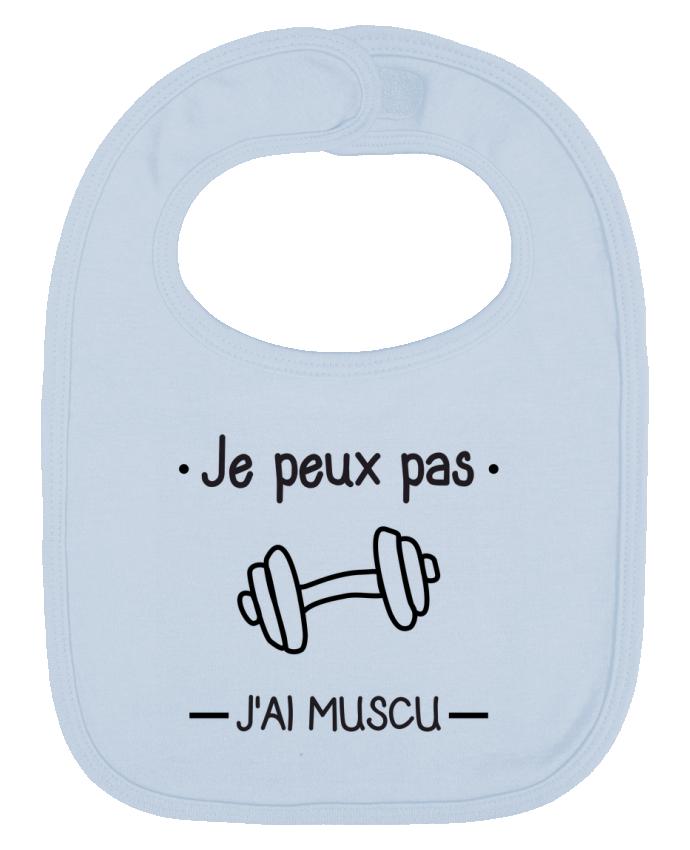 Bavoir bébé uni Je peux pas j'ai muscu, musculation par Benichan