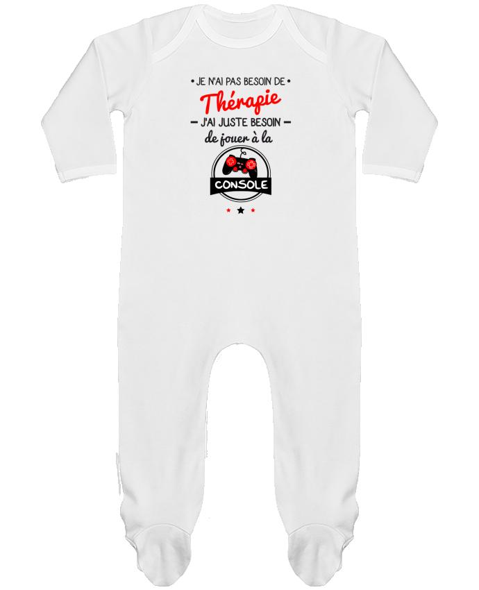 Body Pyjama Bébé Tee shirt marrant pour geek,gamer : Je n'ai pas besoin de thérapie, j'ai juste be