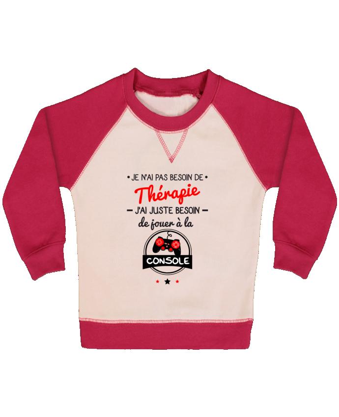 Sweat Shirt Bébé Col Rond Manches Raglan Contrastées Tee shirt marrant pour geek,gamer : Je n'ai pas besoin de thérapie, j