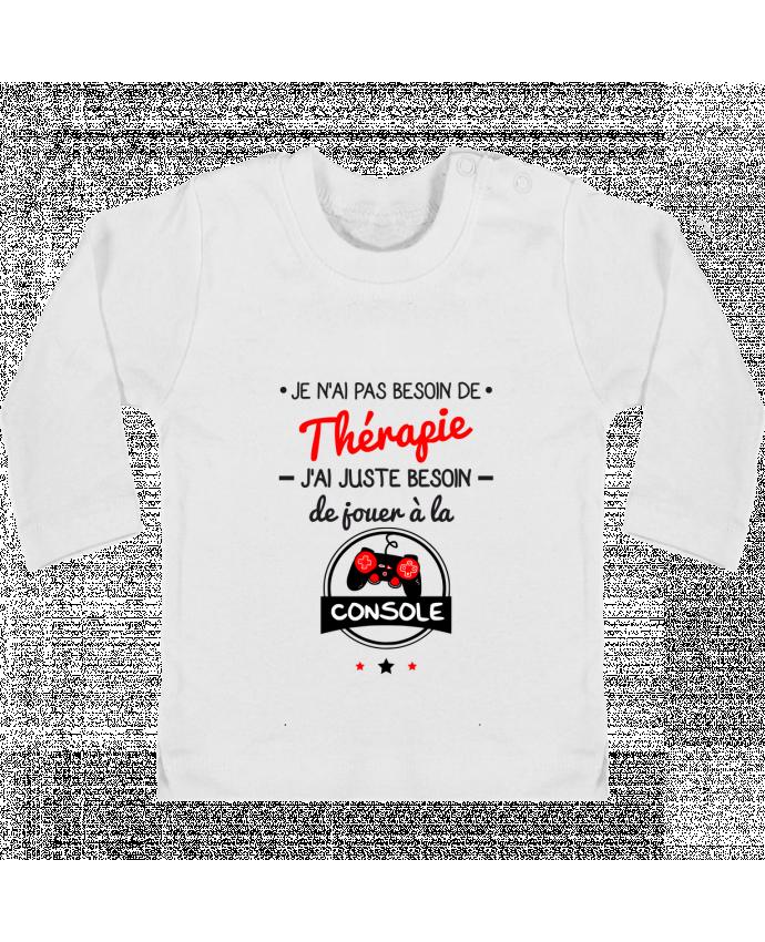 T-shirt Bébé Manches Longues Boutons Pression Tee shirt marrant pour geek,gamer : Je n'ai pas besoin de thérapie, j'ai juste besoin